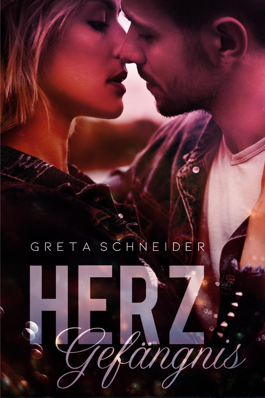 Herzgefängnis von Greta Schneider
